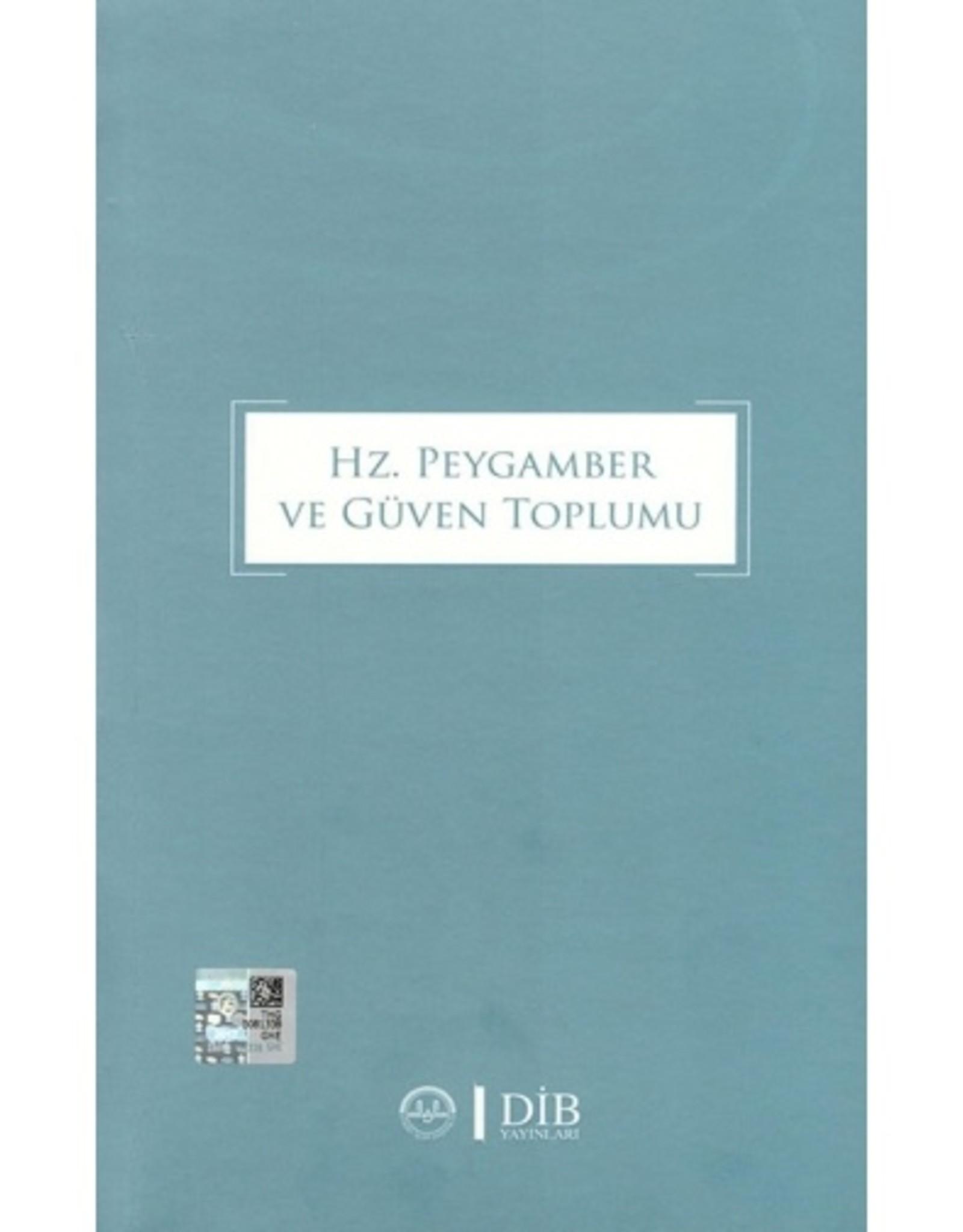 Hz. Peygamber ve Güven Toplumu