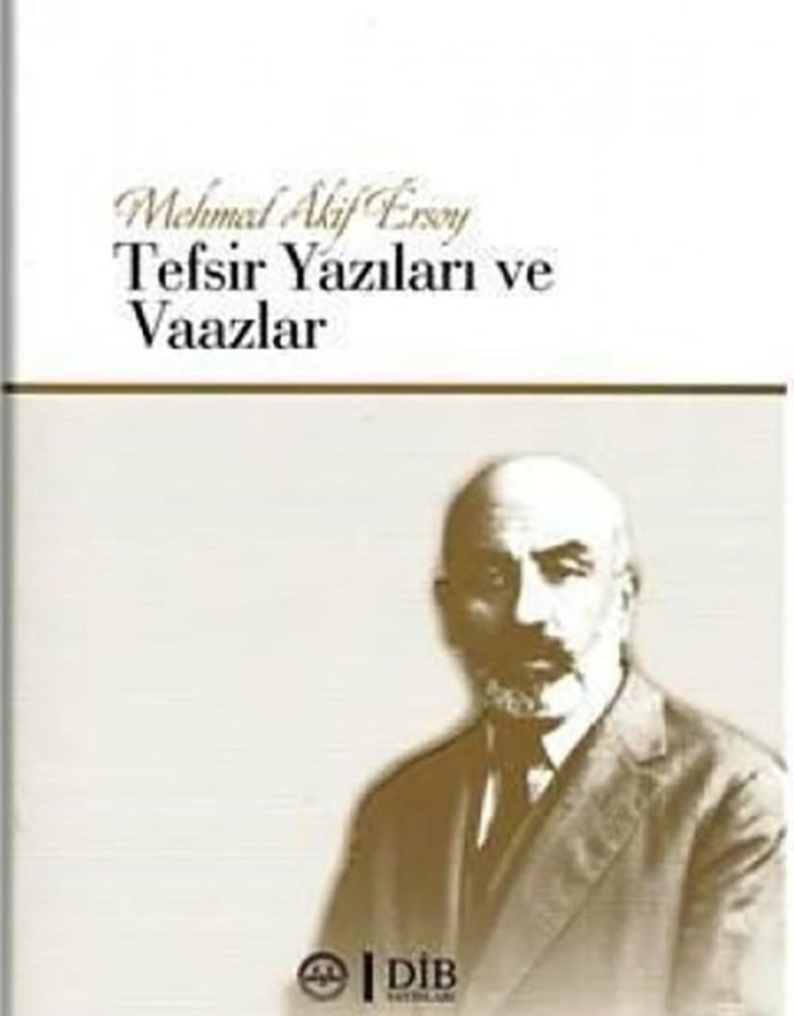 Mehmet Akif Ersoy Tefsir Yazıları ve Vaazları