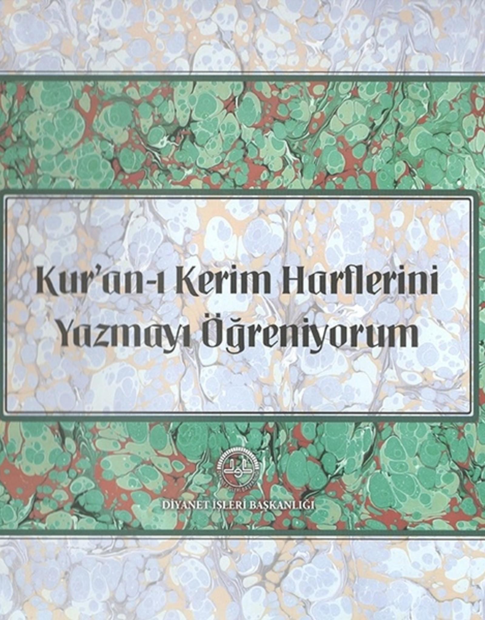 Kuran-ı Kerim Harflerini Yazmayı Öğreniyorum