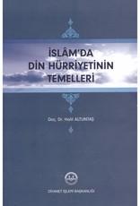 İslam'da Din Hürriyetin Temelleri