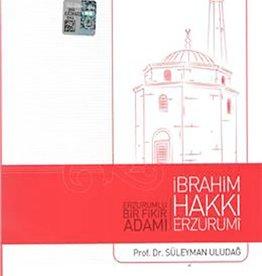 Ibrahim Hakkı Erzurumi Erzurumlu Bir Fikir Adamı