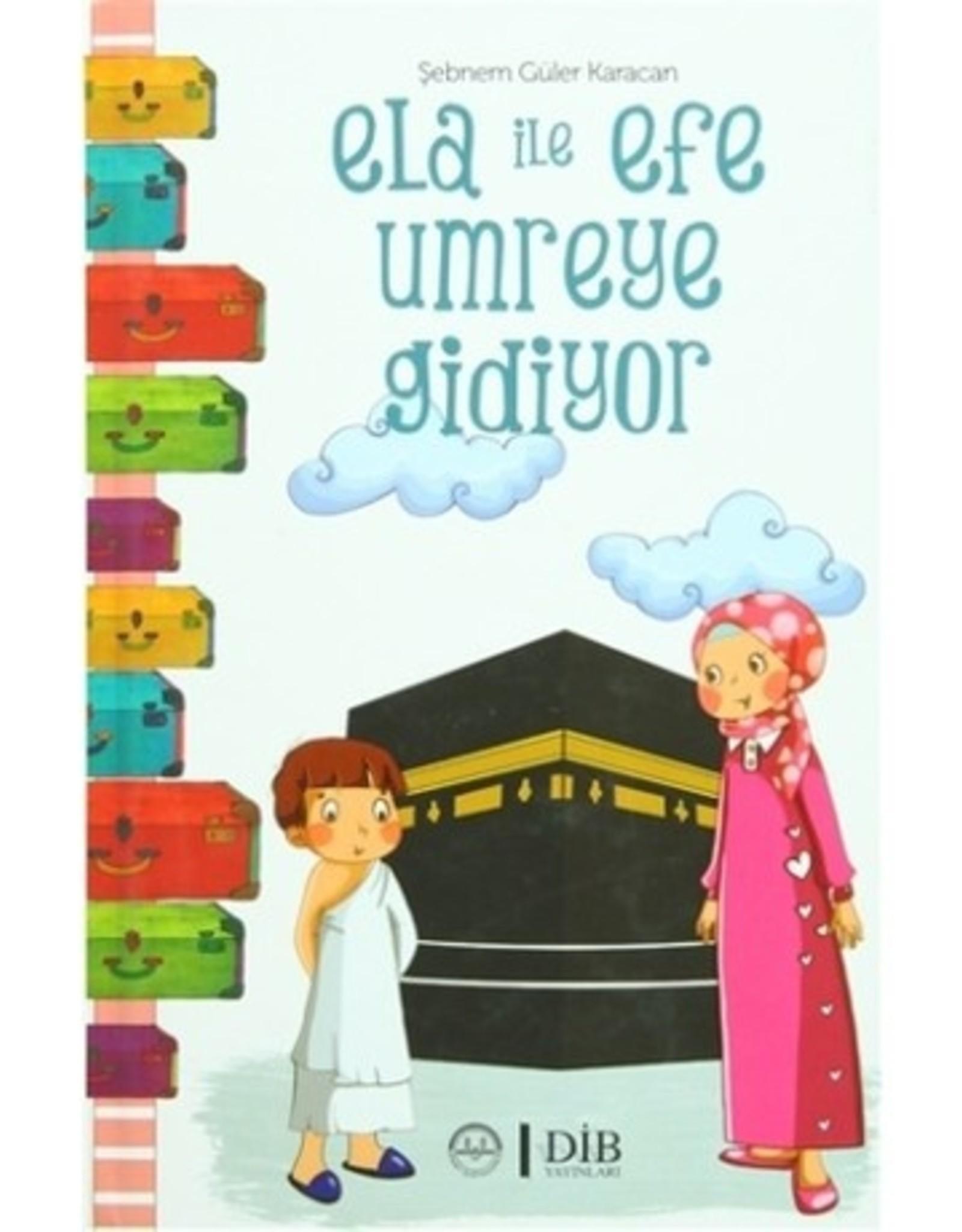 Ela ile Efe Umreye Gidiyor