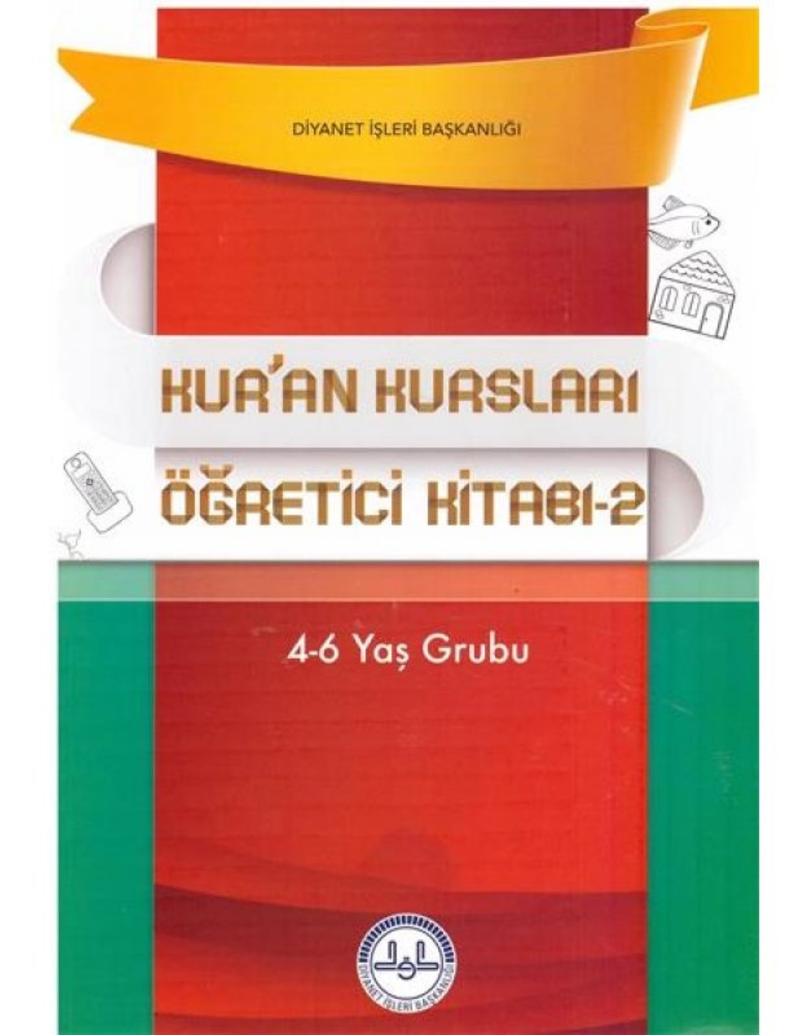 Kur'an Kursları Öğretici Kitabı (1-2) 4-6 Yaş