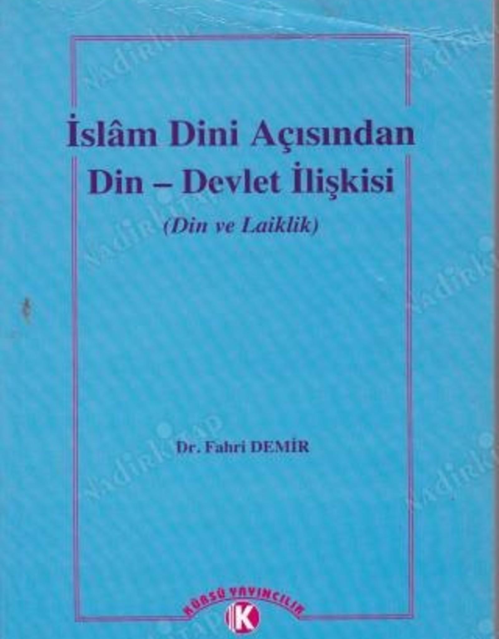 Islam Dini Açısından Din - Devlet Ilişkisi