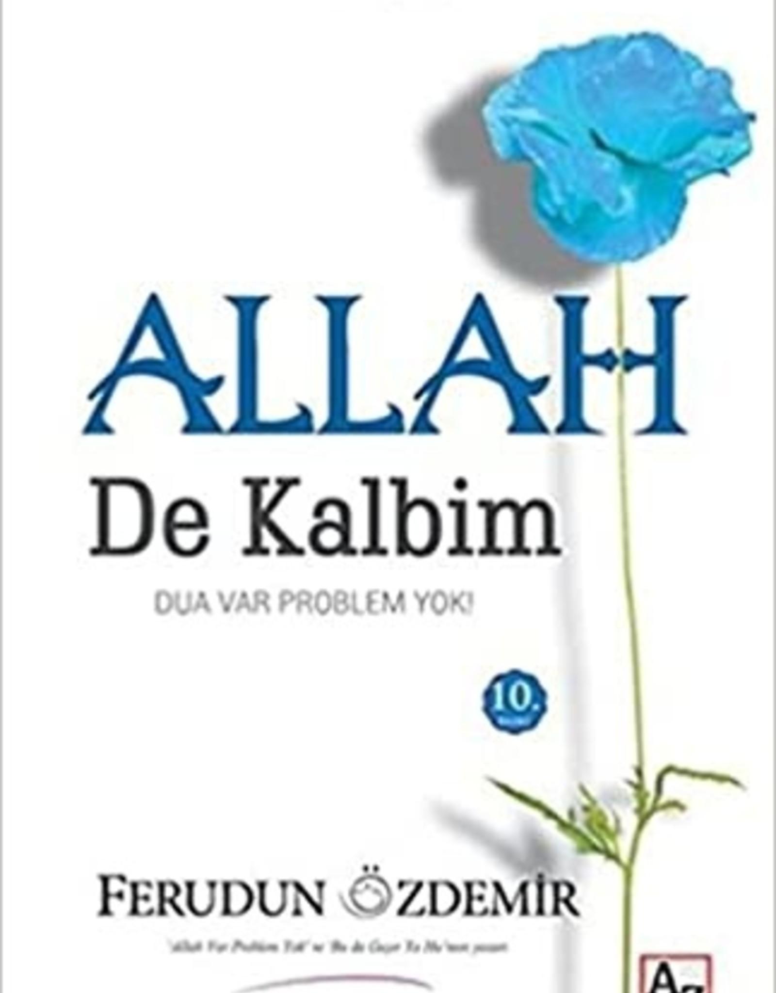 Allah De Kalbim Dua var Problem Yok