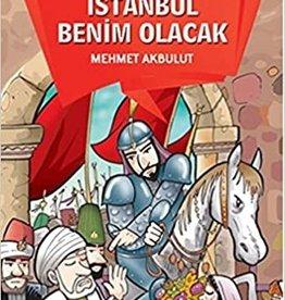 1453 Istanbul Benim Olacak