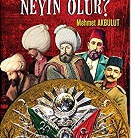 Osmanlı Senin Neyin Olur?