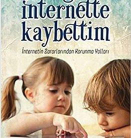 Çocuğumu Internette Kaybettim