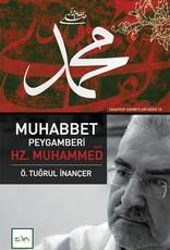 Muhabbet Peygamberi Hz. Muhammed S.A.V