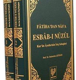 Fatiha'dan Nas'a Esbab-ı Nüzul Kur'an Ayetlerinin Iniş Sebepleri