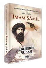 Osmanlının Dağıstan Serdarı ve Gizli Veziri Imam Şamil
