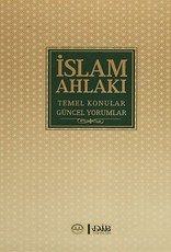Islam Ahlakı Temel Konular Güncel Meseleler
