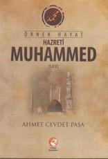 Örnek Hayat Hazreti Muhammed (S.A.V)