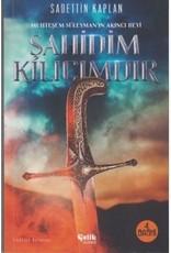 Muhteşem Süleyman'ın Akıncı Beyi Şahidim Kılıcımdır