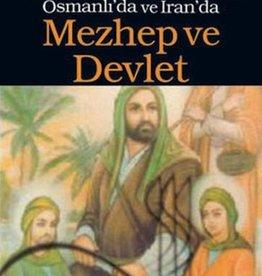 Osmanlı'da Ve Iran'da Mezhep ve Devlet