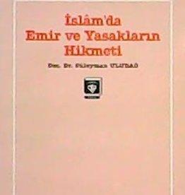 Islam'da Emir ve Yasakların Hikmeti