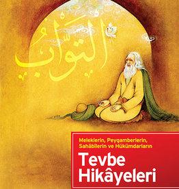 Tevbe Hikayeleri Meleklerin Peygamberlerin, Sahabilerin ve Hükümdarların