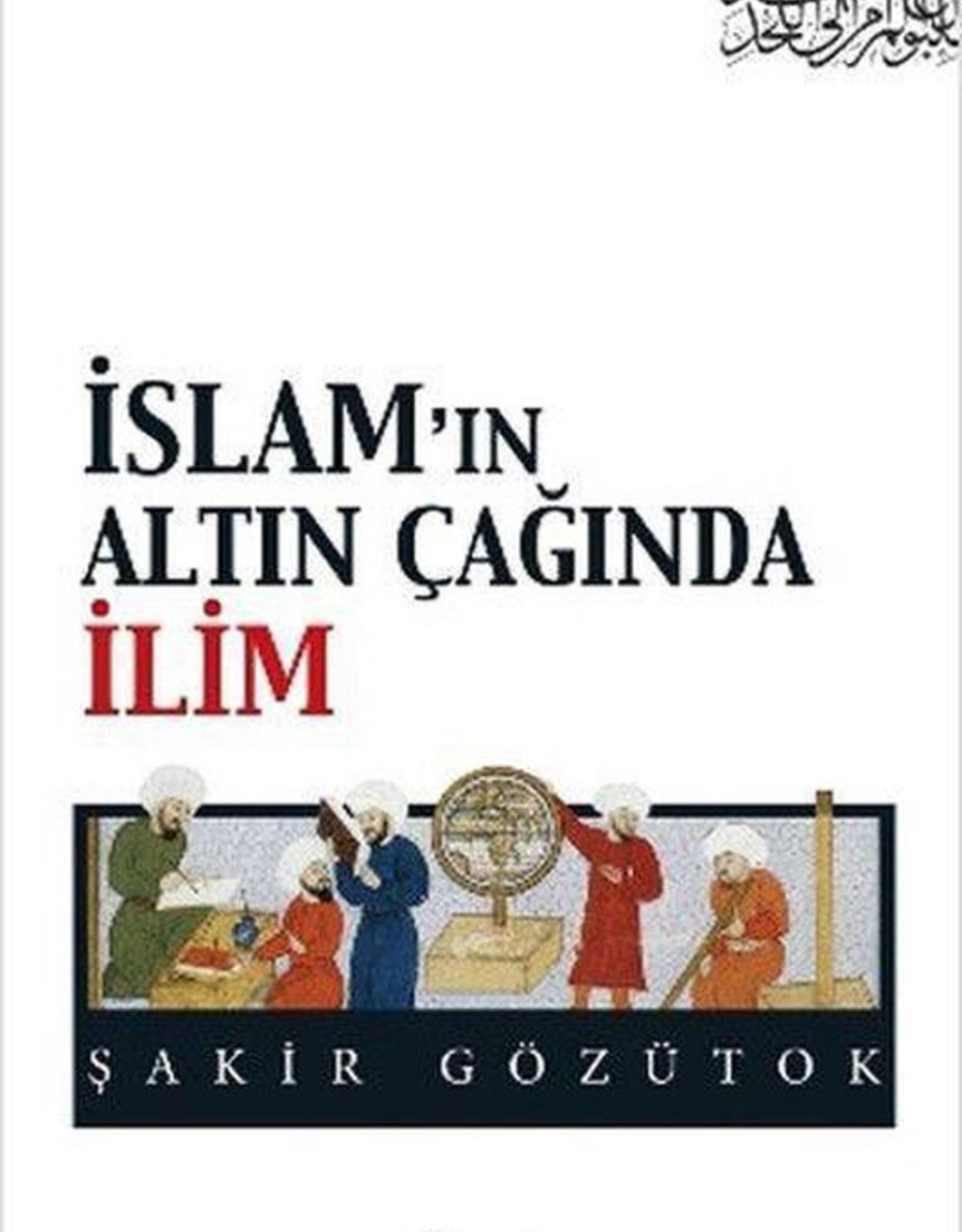 Islam'ın Altın Çağında Ilim