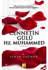 Cennetin Gülü Hz. Muhammed