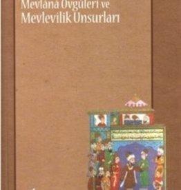 Osmanlı Şiirinde Mevlana Övgüleri ve Mevlevilik Unsurları