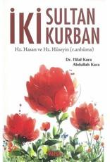 Iki Sultan Kurban Hz. Hasan ve Hz. Hüseyin