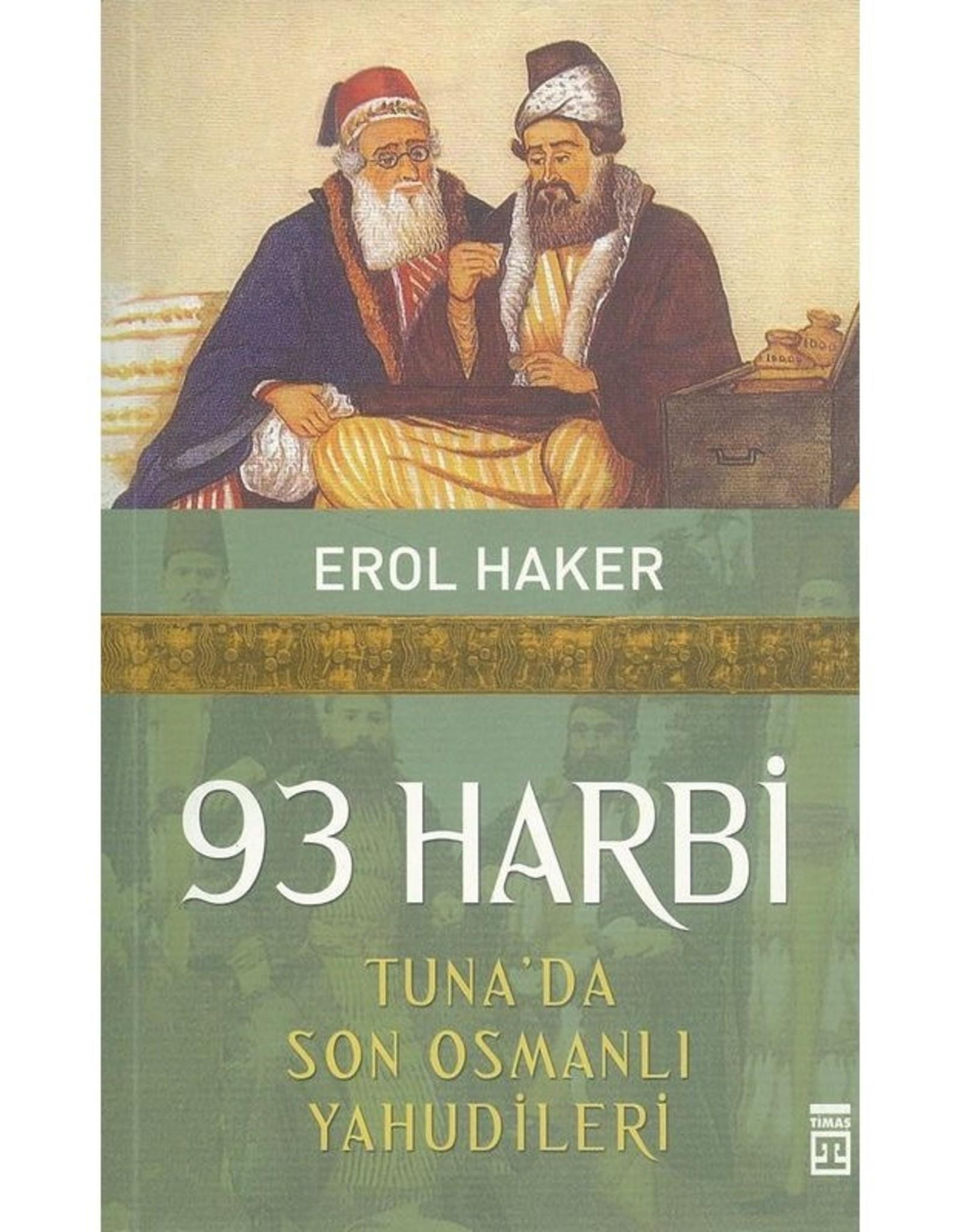 93 Harbi Tuna'da Son Osmanlı Yahudileri