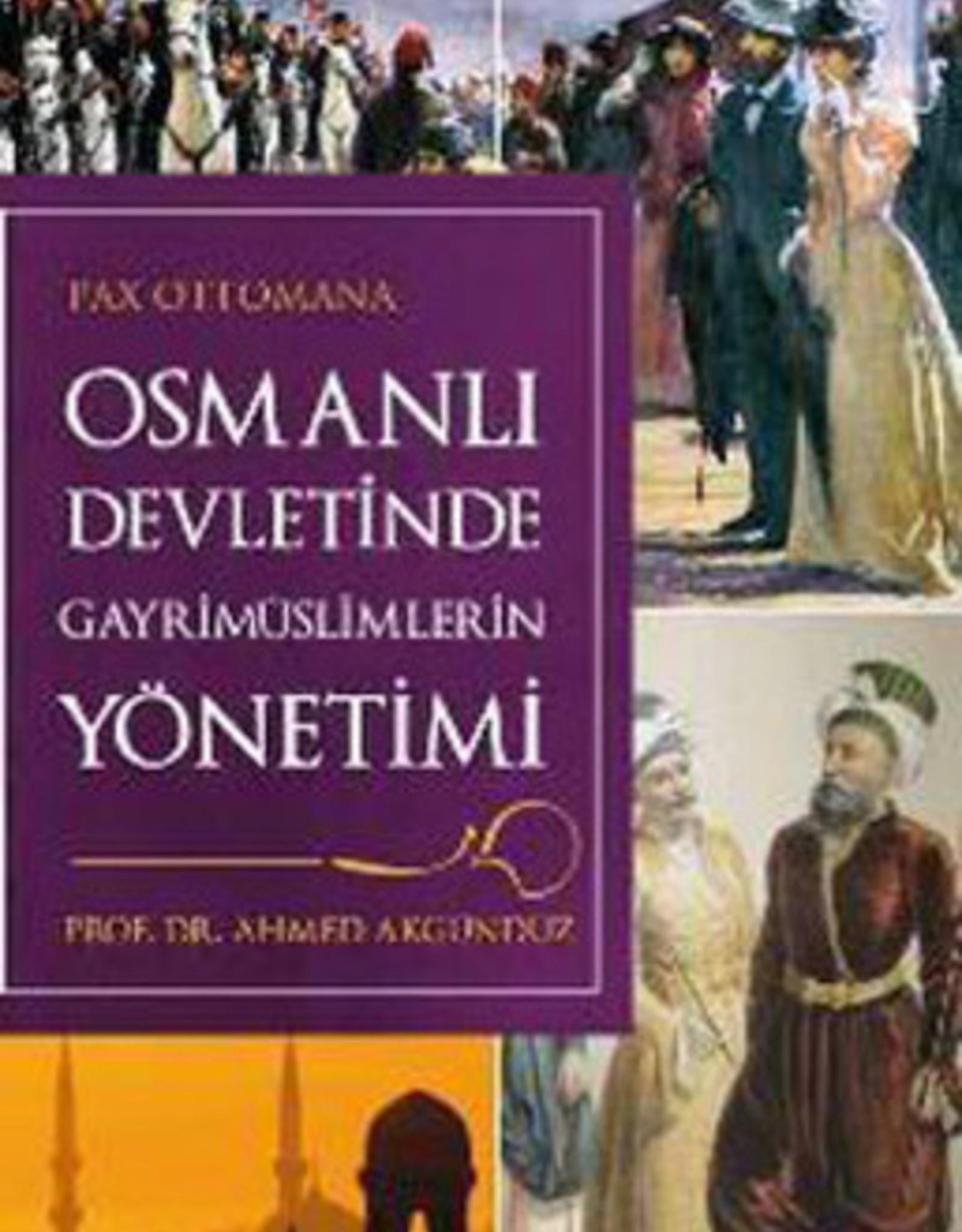 Osmanlı Devletinde Gayri Müslimlerin Yönetimi