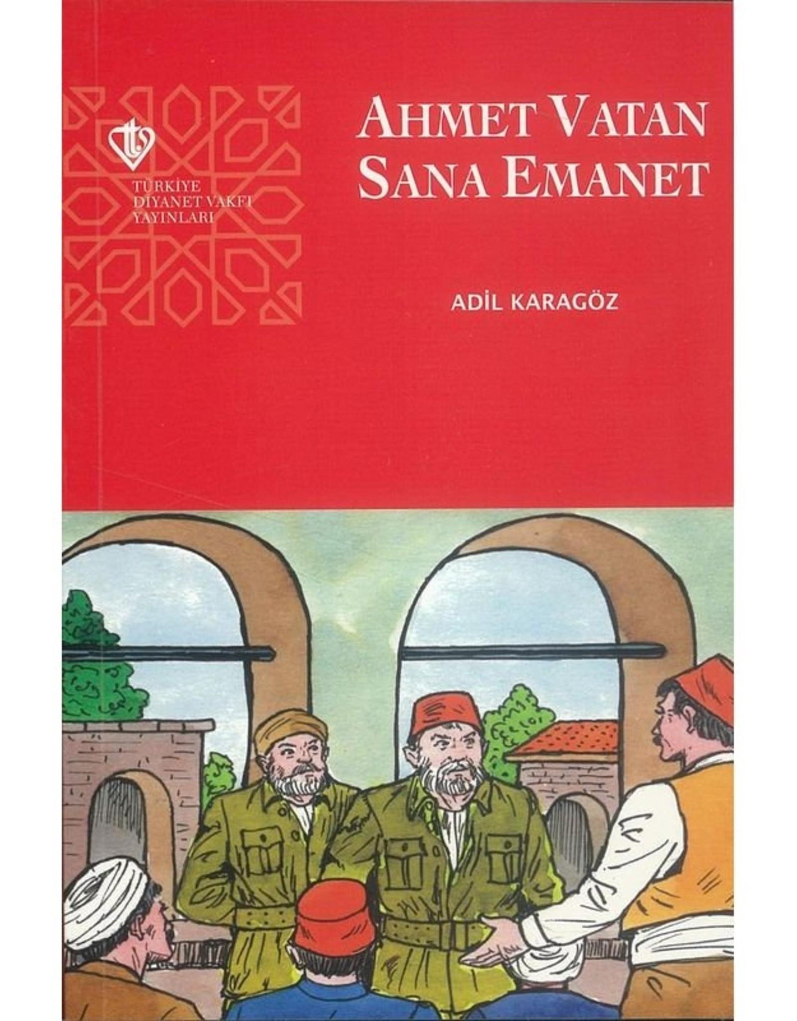 Ahmet Vatan Sana Emanet