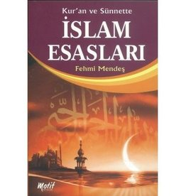Kur'an ve Sünnette Islam Esasları