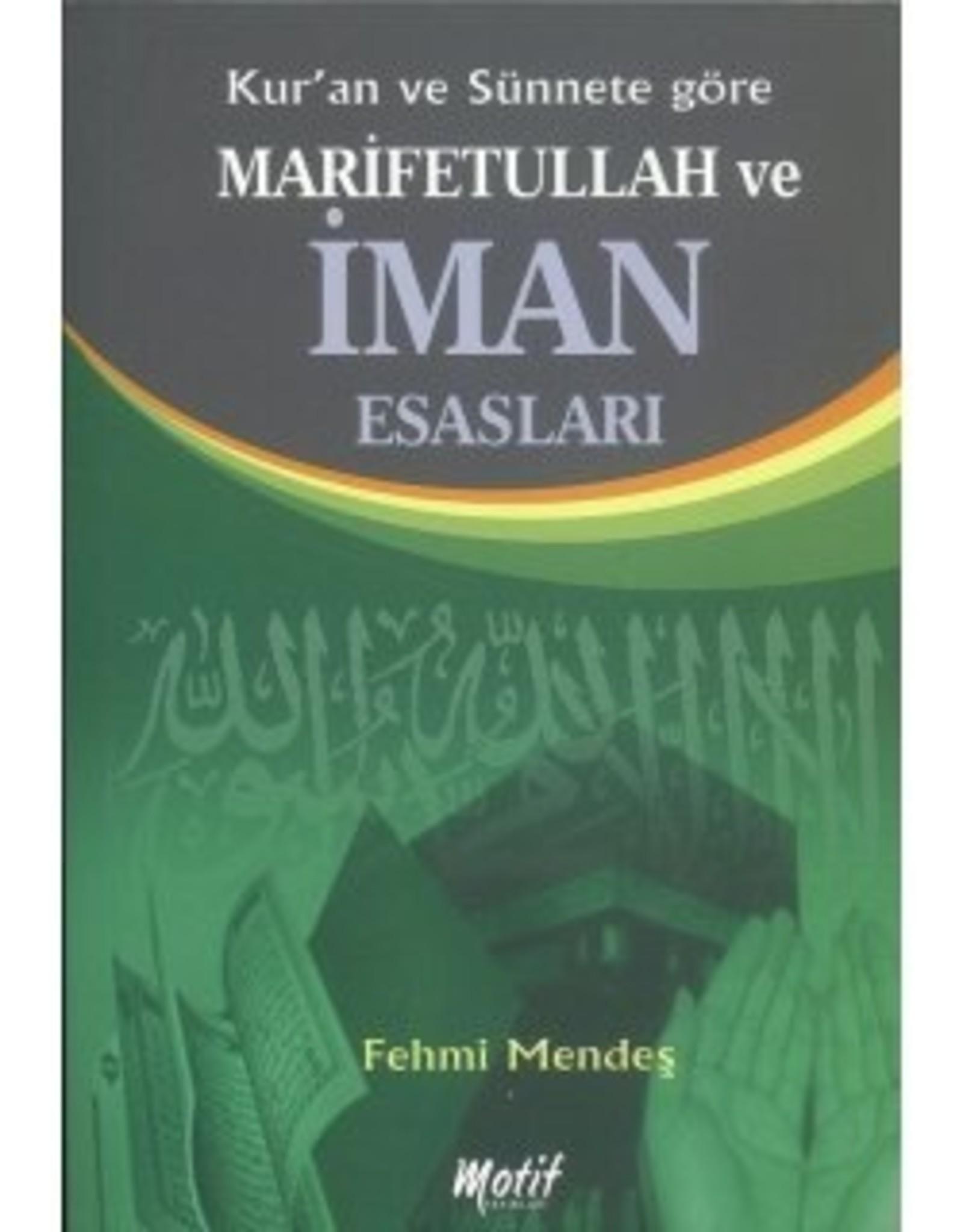 Kur'an ve Sünnete Göre Marifetullah ve Iman Esasları