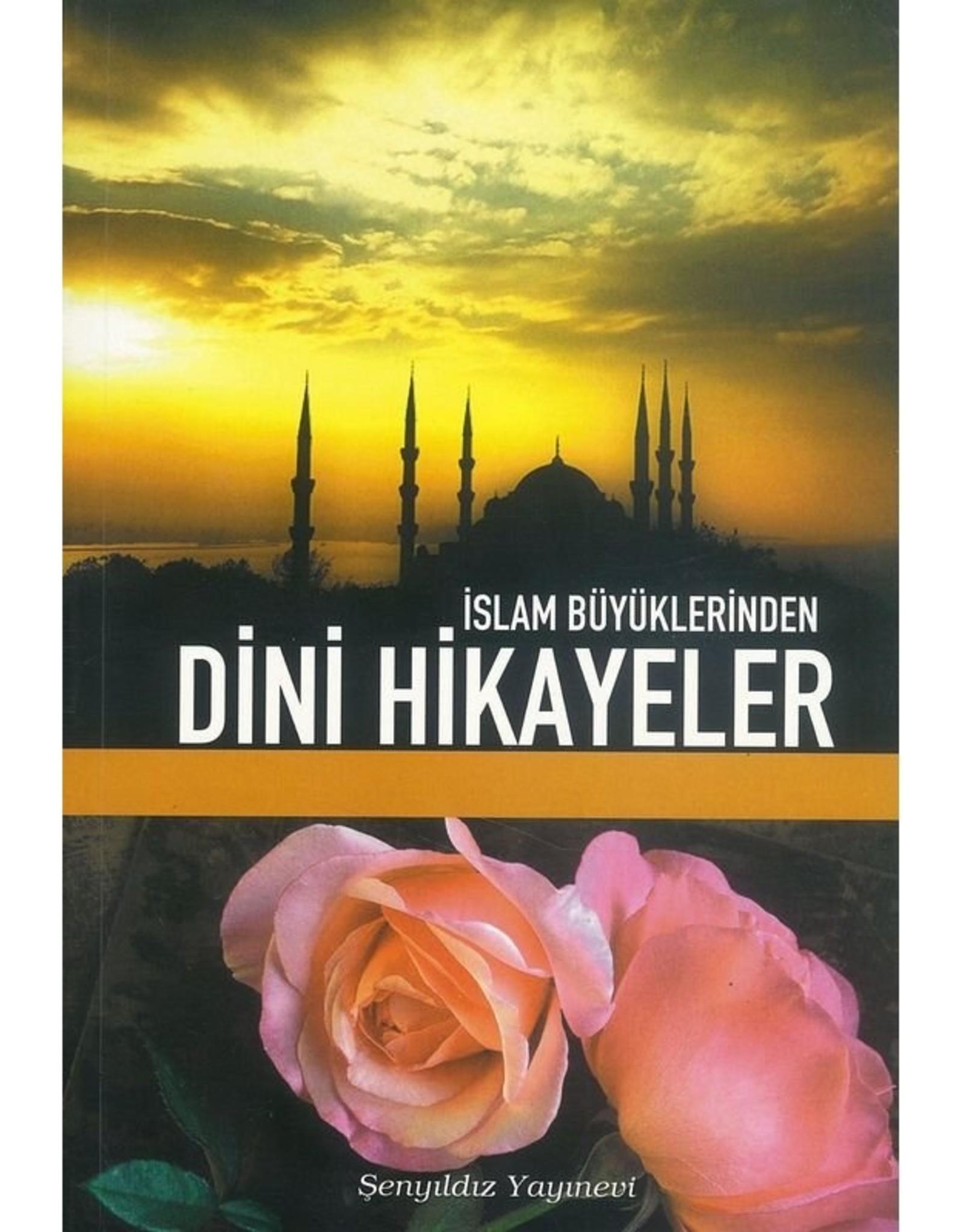Islam Büyüklerinden Dini Hikayeler