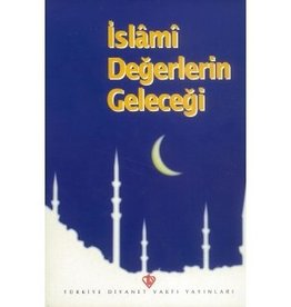 Islami Değerlerin Geleceği
