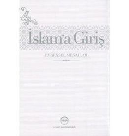 Islam'a Giriş Evrensel Mesajlar