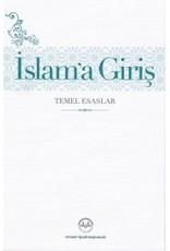 Islam'a Giriş Temel Esaslar