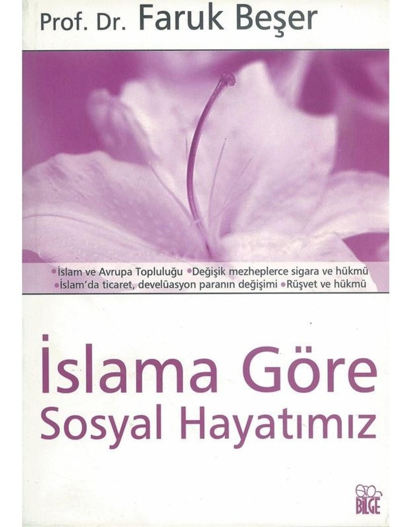 Islama Göre Sosyal Hayatımız