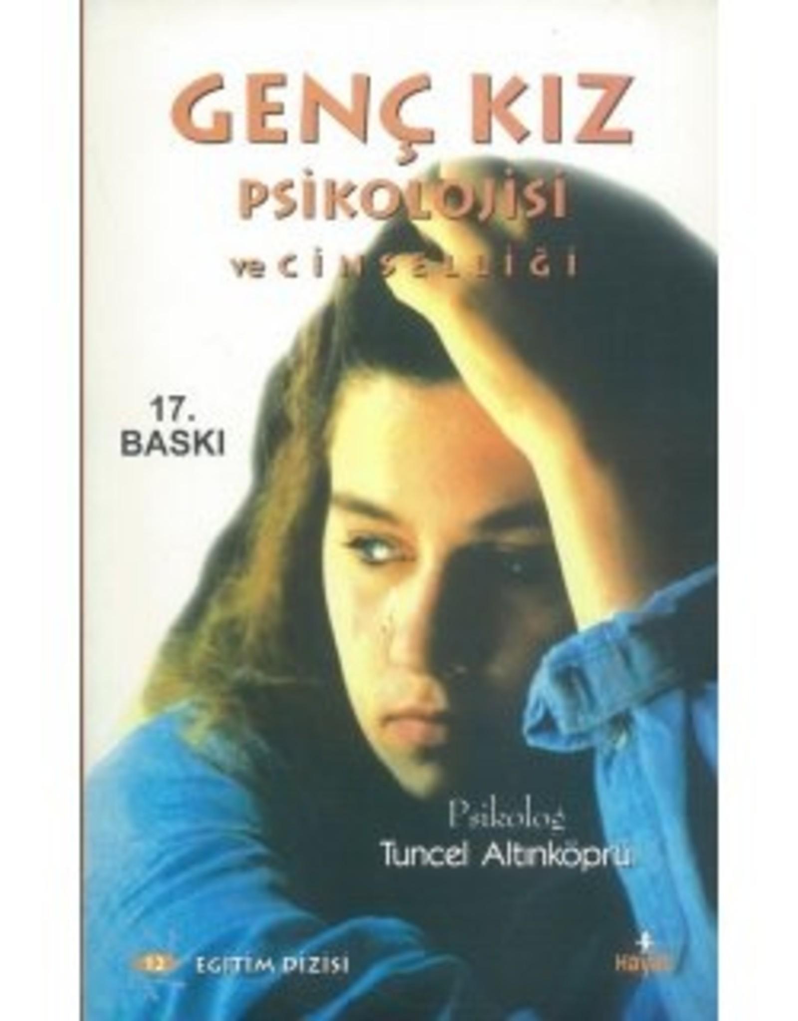 Genç Kız Psikolojisi ve Cinselliği