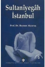 Sultaniyegah Istanbul