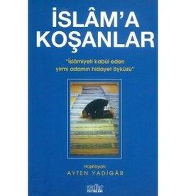 Islam'a Koşanlar