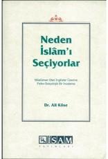 Neden Islam'ı Seçiyorlar