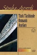 Türk Tarihinde Osmanlı Asırları (2 Cilt)