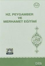 Hz Peygamber ve Merhamet Egitimi