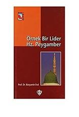 Örnek Bir Lider Hz. Peygamber