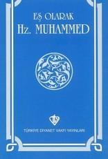 Eş Olarak Hz. Muhammed