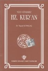 Yüce Kitabımız Hz Kur'an