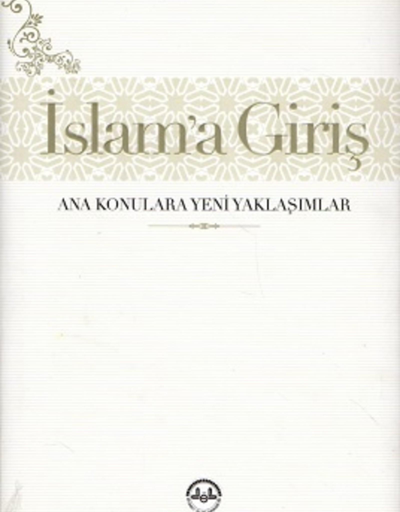 Islam'a Giriş  Ana Konulara Yeni Yaklaşımlar