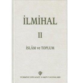 İlmihal 2 - İslam ve Toplum (Eski Baskı)