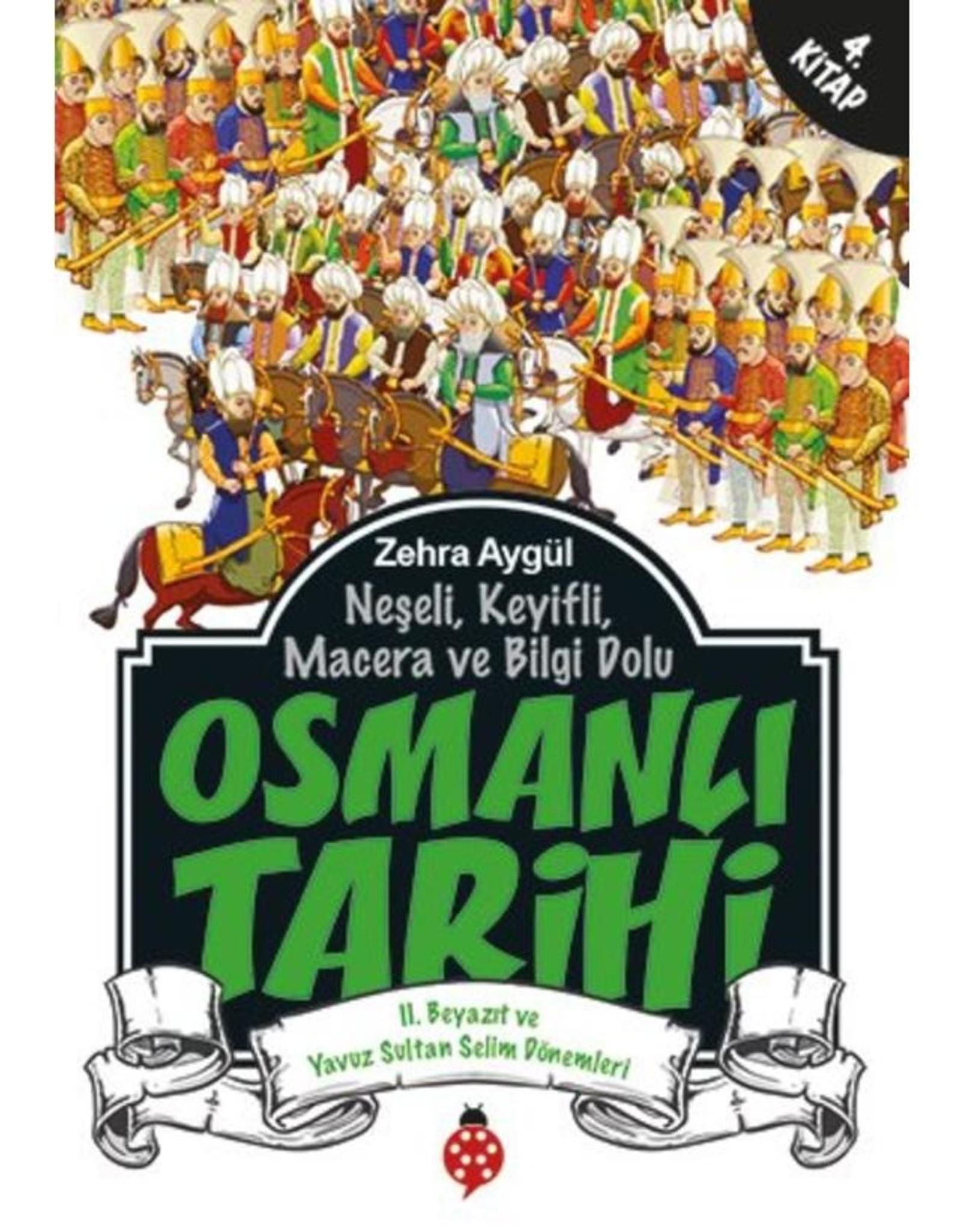 Osmanlı Tarihi 2. Beyazıt ve Yavuz Sultan Selim Dönemleri