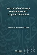 Kur'an Hıfzı Geleneği ve Günümüzdeki Uygulama Biçimleri