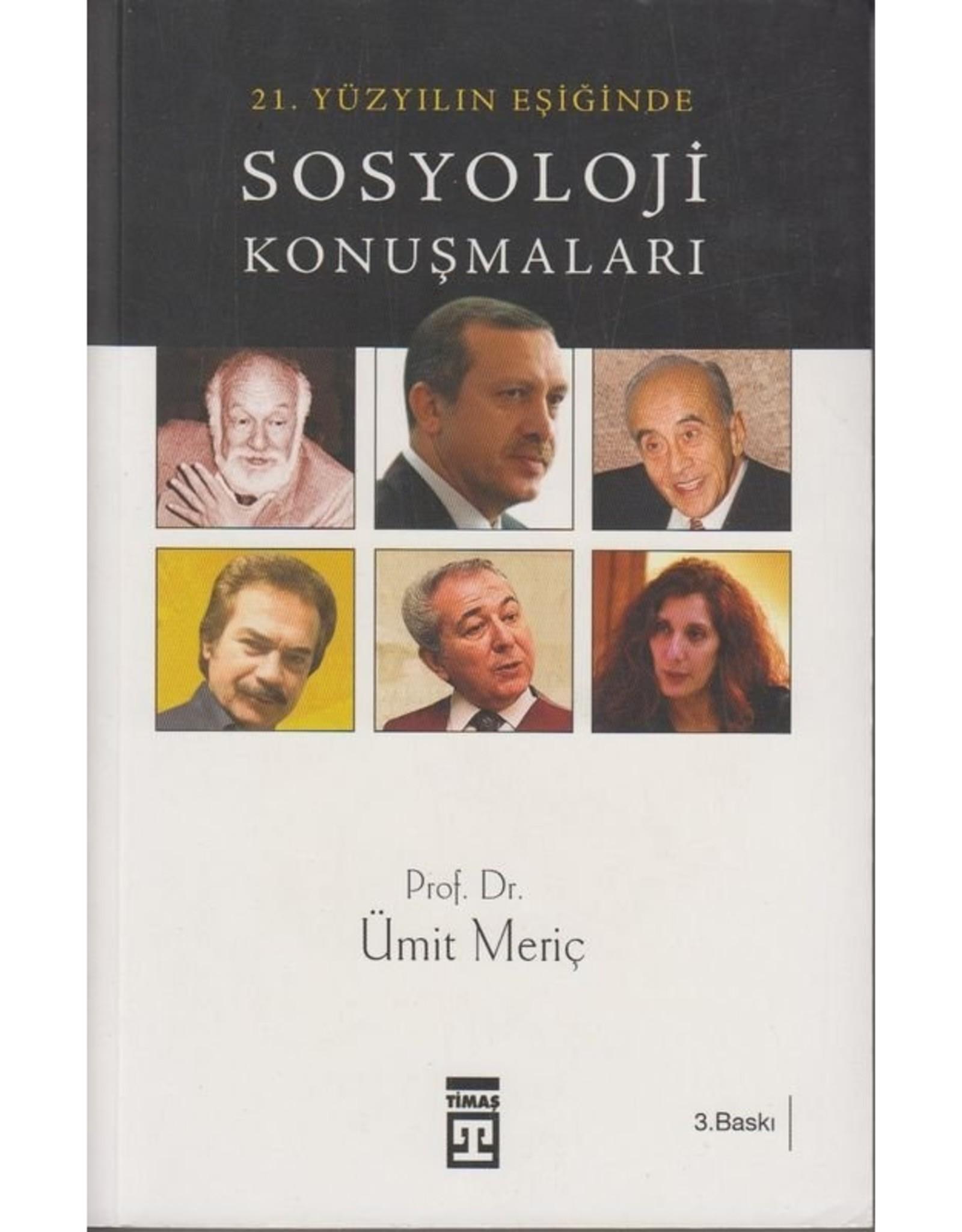 21. Yüzyılın Eşiğinde Sosyoloji Konuşmaları