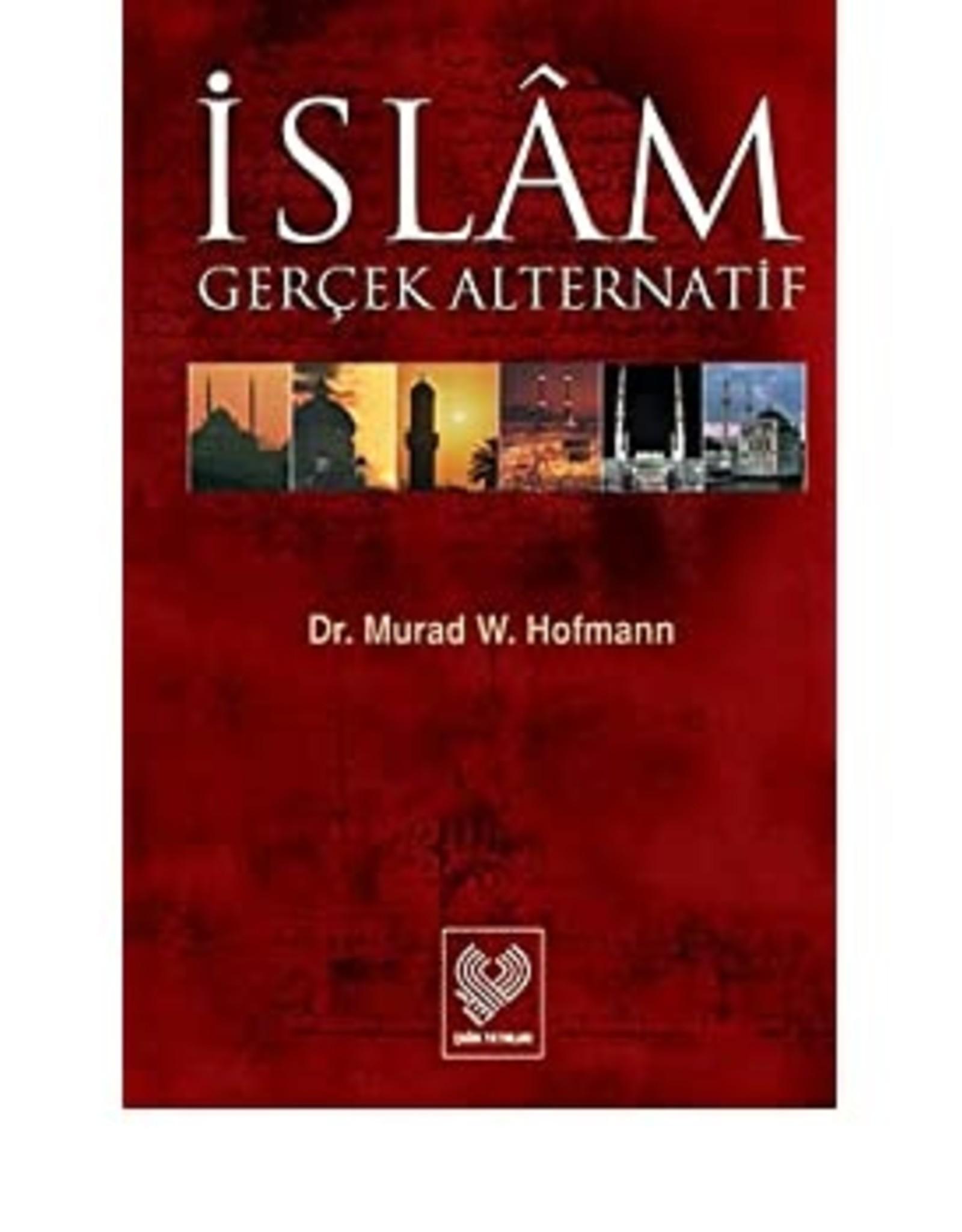 Islam Gerçek Alternatif